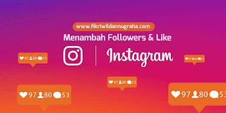 Cara Memperbanyak Like dan Followers Instagram