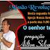 Missão Revolução Jesus estará nesta segunda-feira (16/07), na Igreja Nossa Senhor da Saúde