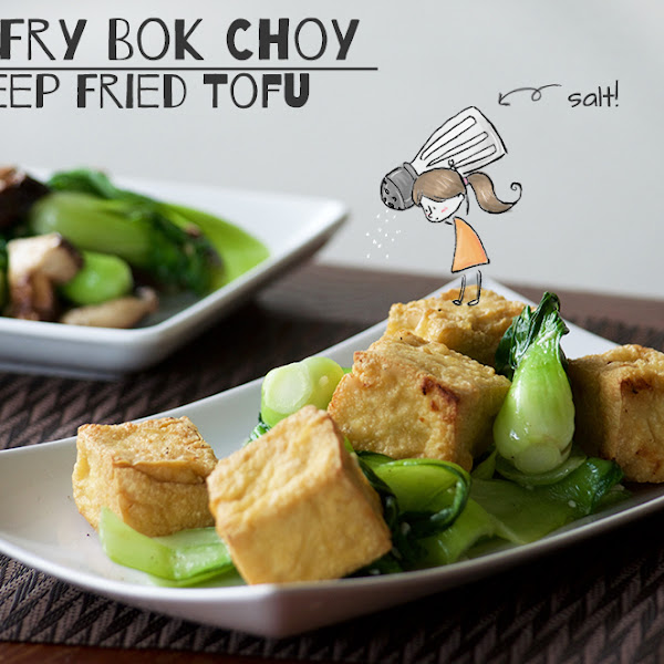Stir Fry Bok Choy and Deep Fried Tofu