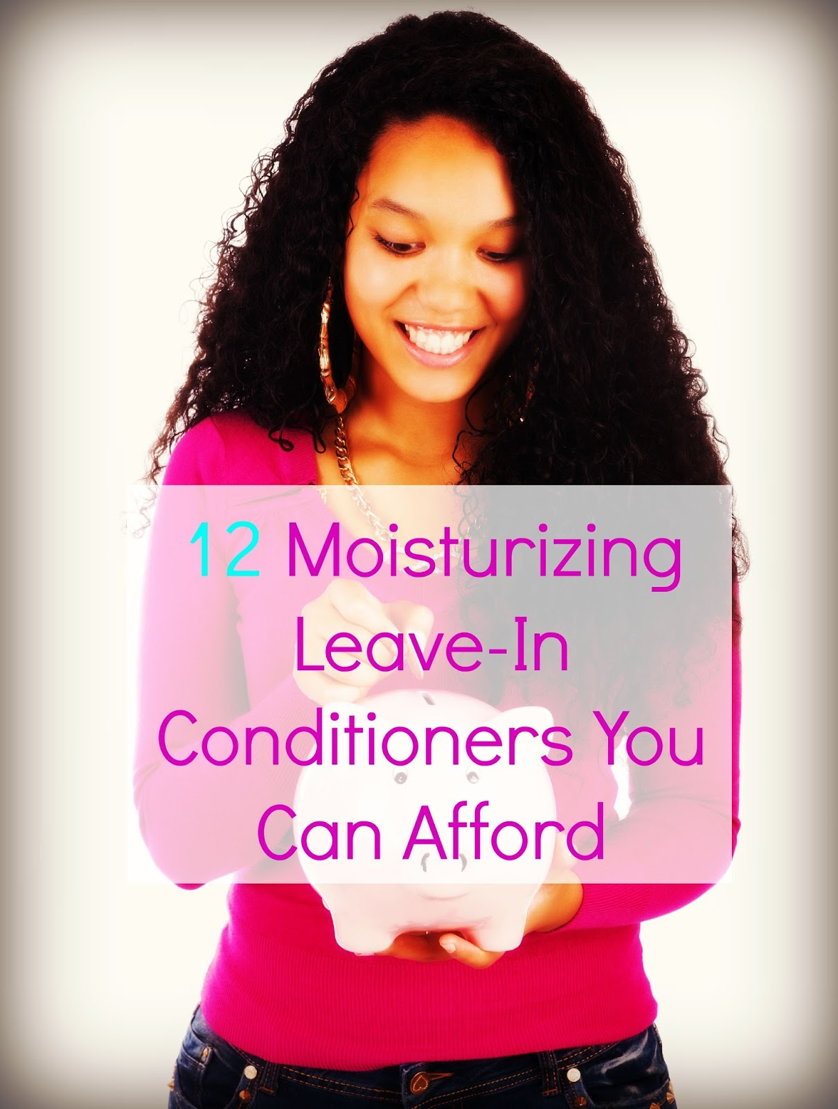 12 Moisturizing Leave-In Conditioners You Can Afford