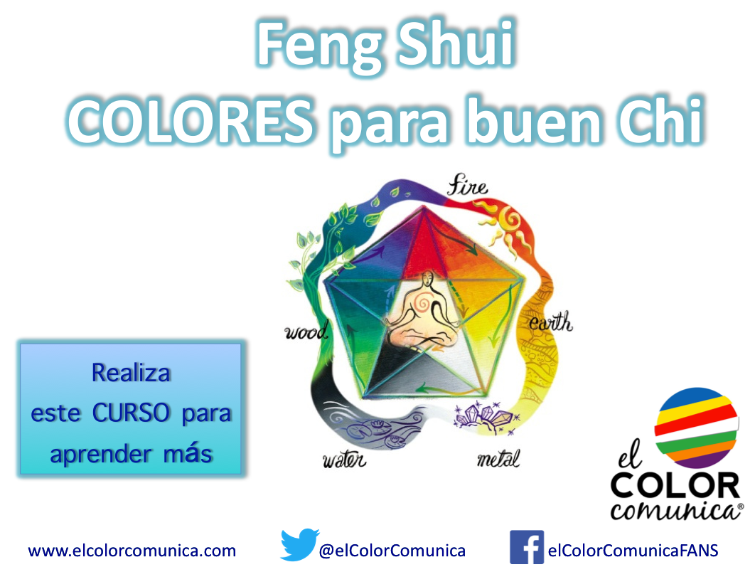 El color comunica feng shui colores para buen chi curso Colores feng shui 2016