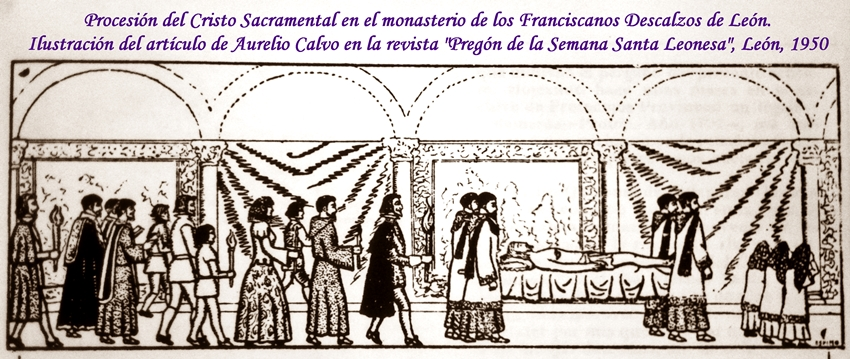 Procesíon con el Cristo Sacramental. Articulo de Aurelio Calvo. Revista Pregón de la Semana Santa leonesa, León, 1950.