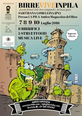 La Lomellina in fermento:Ritornano le Birre Vive in Pila 7-8-9-10 Luglio Sartirana Lomellina 2016