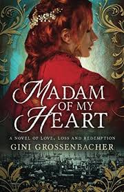 https://www.goodreads.com/book/show/34442446-madam-of-my-heart?ac=1&from_search=true