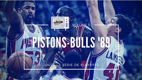 Finale de Conference Est 1989 Pistons-Bulls