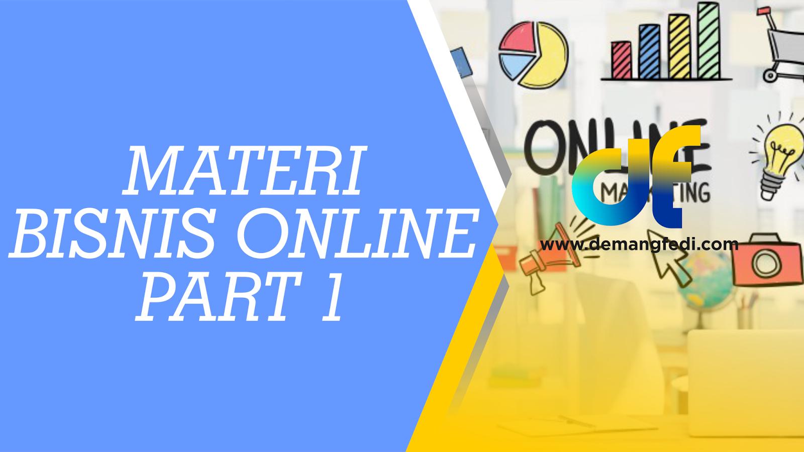 Materi Bisnis Online Part 1
