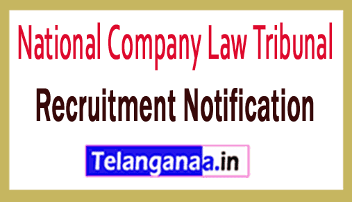 National Company Law Tribunal NCLT Recruitment Notification