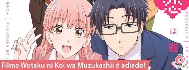Filme live-action Wotaku ni Koi wa Muzukashii é adiado!