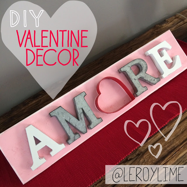 DIY Valentine Decor AMORE