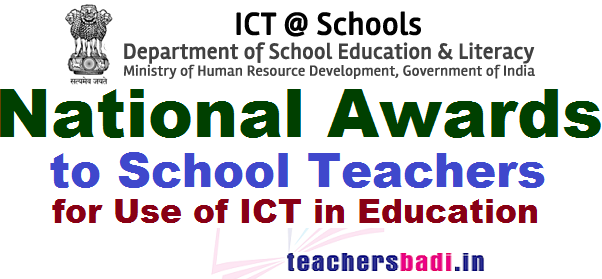 National Awards,School Teachers, ICT in Education