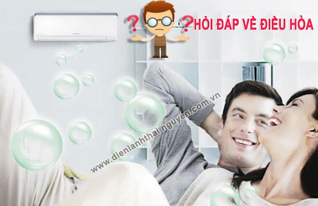 Hỏi đáp thường gặp khi sử dụng điều hòa | Điện lạnh Thái Nguyên