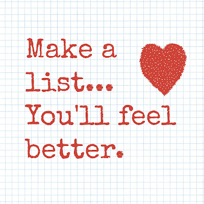 make a list you'll feel better