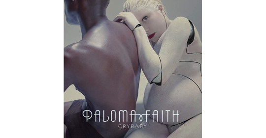 "Paloma Faith Makes Her Return To Music With The Release Of New Single ""Crybaby"""