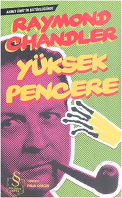 Raymond Chandler - Yüksek Pencere