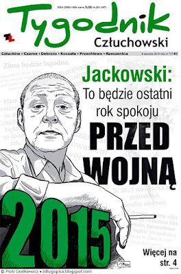 Jackowski: To będzie ostatni rok spokoju przed wojną.