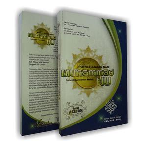 Jual Buku Potret Ajaran Nabi SAW Dlm Sikap Santun Akidah NU | Toko Buku Aswaja Makassar