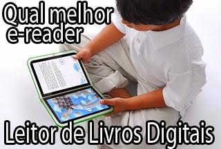 qual melhor ereader leitor de livros digitais