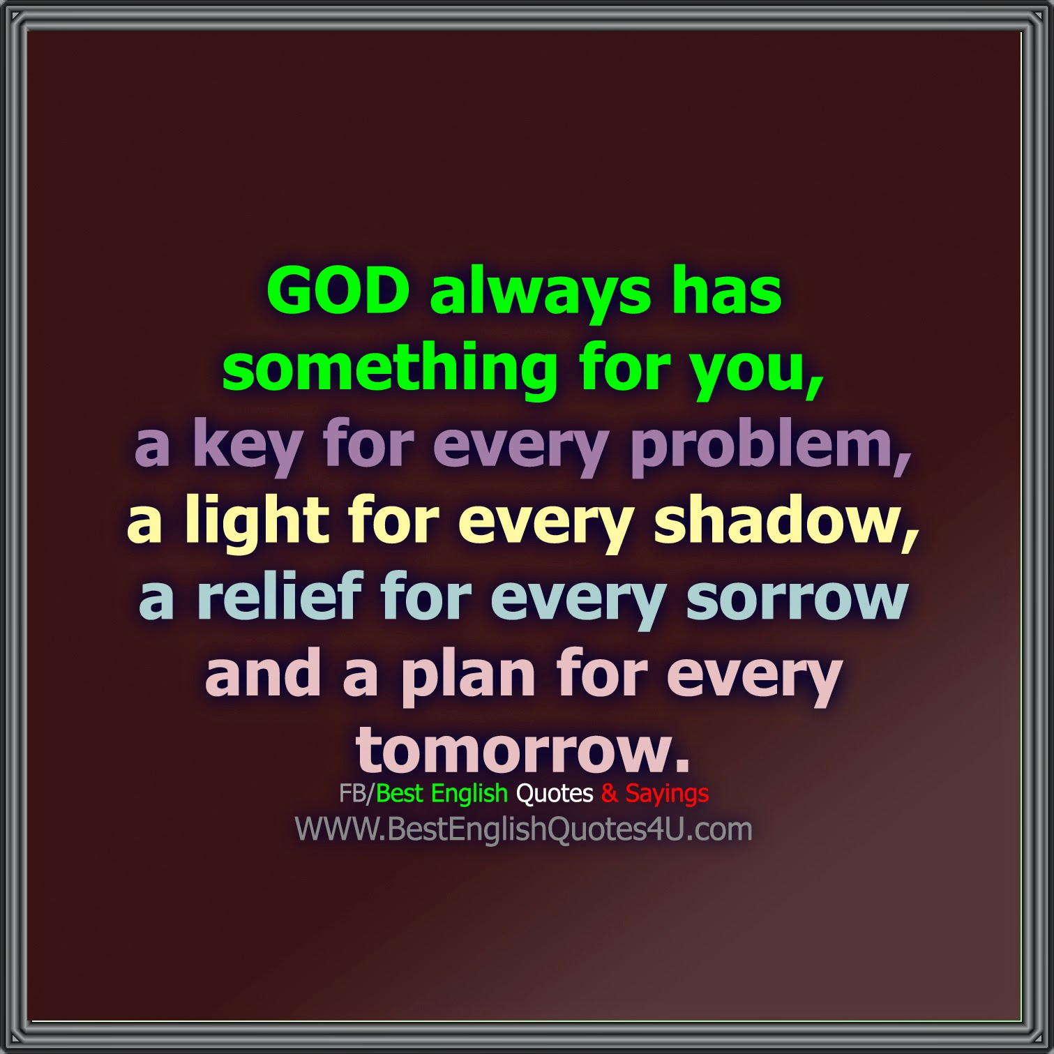 God Always Has Something For You Best English Quotes Sayings
