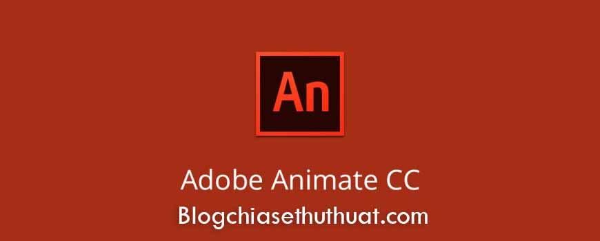 Adobe Edge Animate CC 2017 16.0 Full Crack - Phần mềm thiết kế chuyển động web chuyên nghiệp