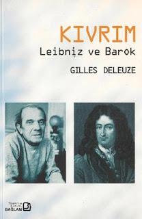 Gilles Deleuze - Kıvrım Leibniz ve Barok