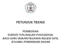 Petunjuk Teknis Subsidi Tunjangan Fungsional Non PNS
