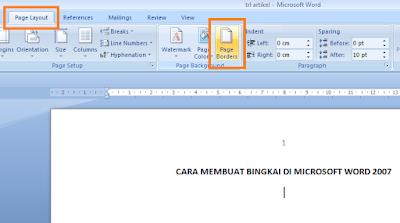 Cara Membuat / Memasang Bingkai di Microsoft Word 2007
