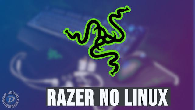 Como instalar produtos Razer no Linux
