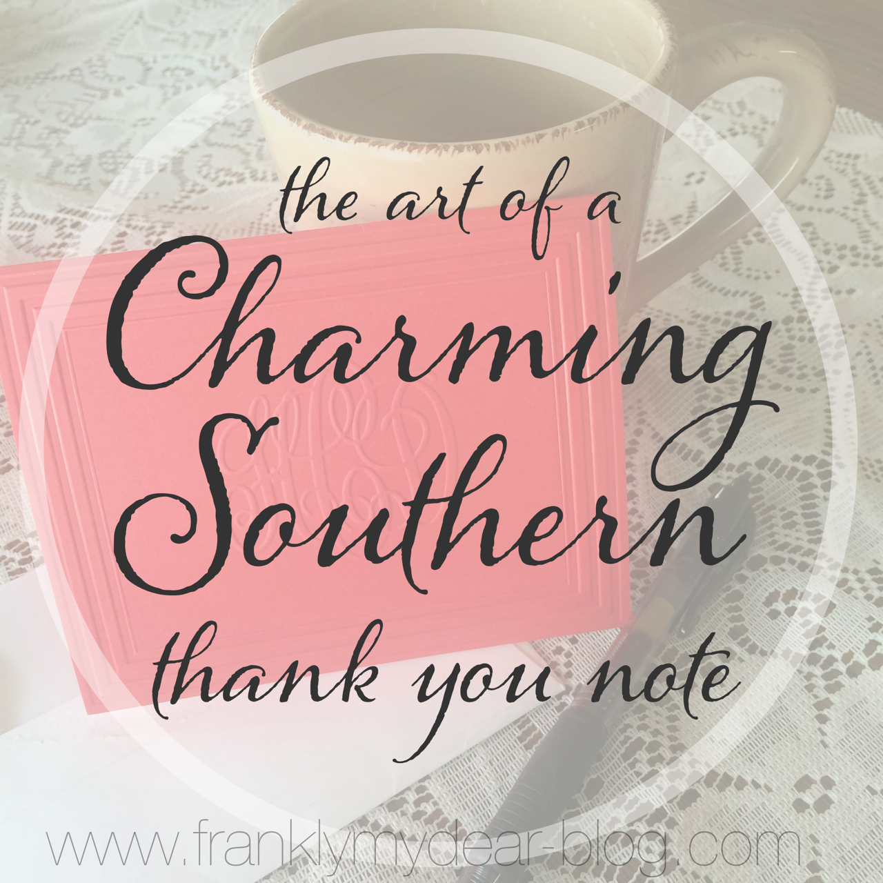 The Art of a Charming Southern Thank You {Repost}