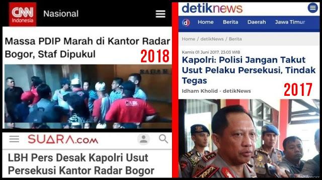 Menunggu Keberanian Kapolri Tito Menindak Tegas Persekusi Massa PDIP di kantor Radar Bogor