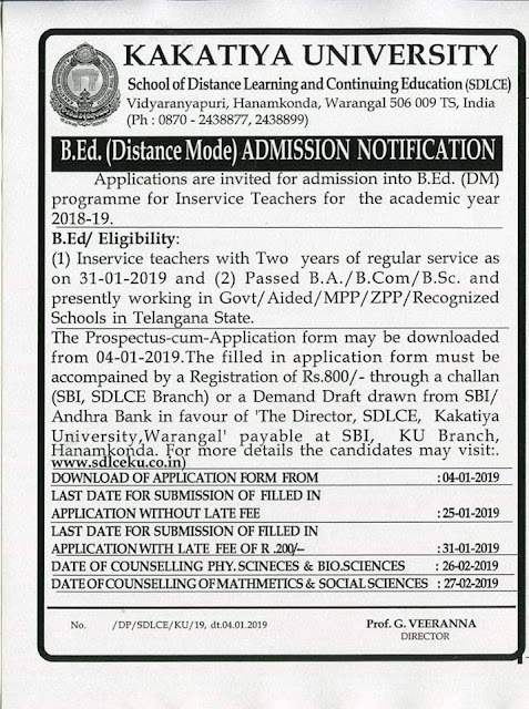 KU Distance B.Ed Admission Notification 2019 for Inservice Teachers Download Application Form @sdlceku.co.in Kakatiya University Distance B.Ed Notification 2018-19 Released by School of Distance learning Continuing Education SDLCE Vidyaranyapuri Hanmakonda Warangal Telangana State. B.Ed Distance Mode Admission Notification from Kakatiya University for Inservice Teachers. Applications are invited for admission into B.Ed ( DM ) Programme for Inservice Teachers for the Academic Year 2018-19 Download Application Form www.sdlceku.co.in for KU Distance B.Ed Notification ku-kakatiya-university-distance-b.ed-admission-notification-download-application-prospectus-form-sdlceku.co.in KU Distance B.Ed Notification 2018-19/2019/01/ku-kakatiya-university-distance-b.ed-admission-notification-download-application-prospectus-form-sdlceku.co.in.html