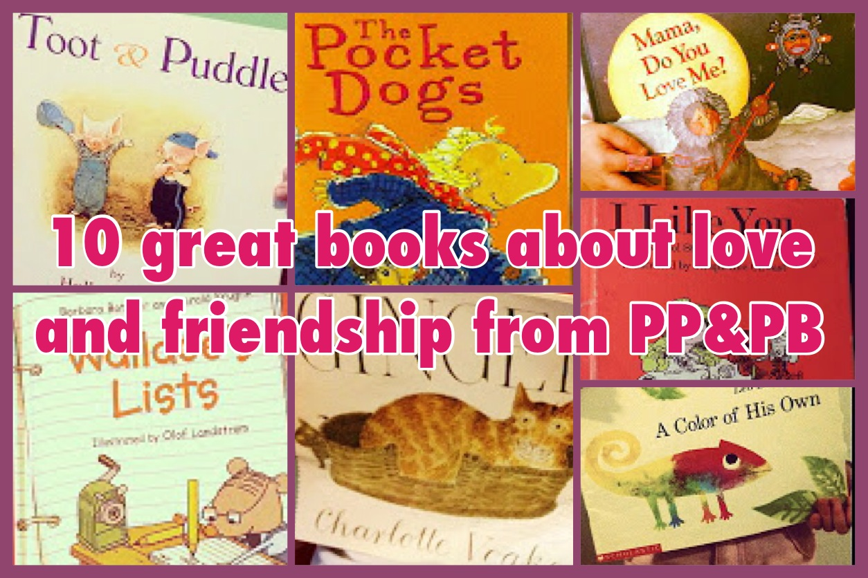 Pen Pals & Picture Books: Ten great children's books on love and
