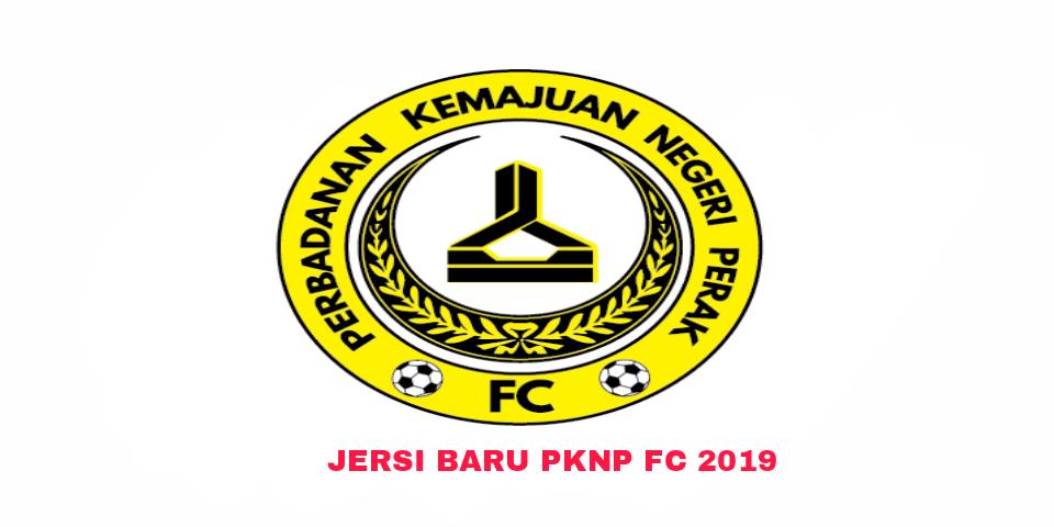 Gambar Rekaan dan Harga Jersi Baru PKNP FC 2019