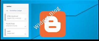 Cara Mudah Memasang Widget di Blog