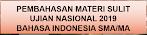 Pembahasan Bahan Sulit Pada Un 2019, Rujukan Soal, Dan Kunci Tanggapan Mata Pelajaran Bahasa Indonesia Sma/Ma