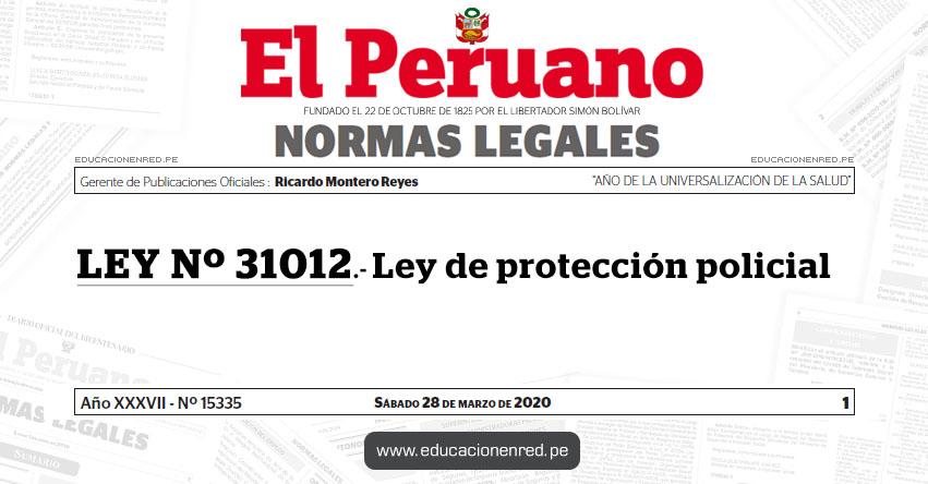 LEY Nº 31012.- Ley de protección policial