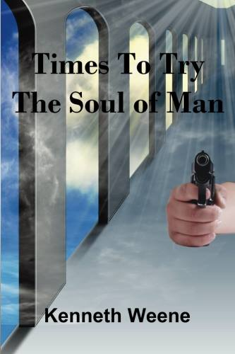 Times to Try the Soul of Man