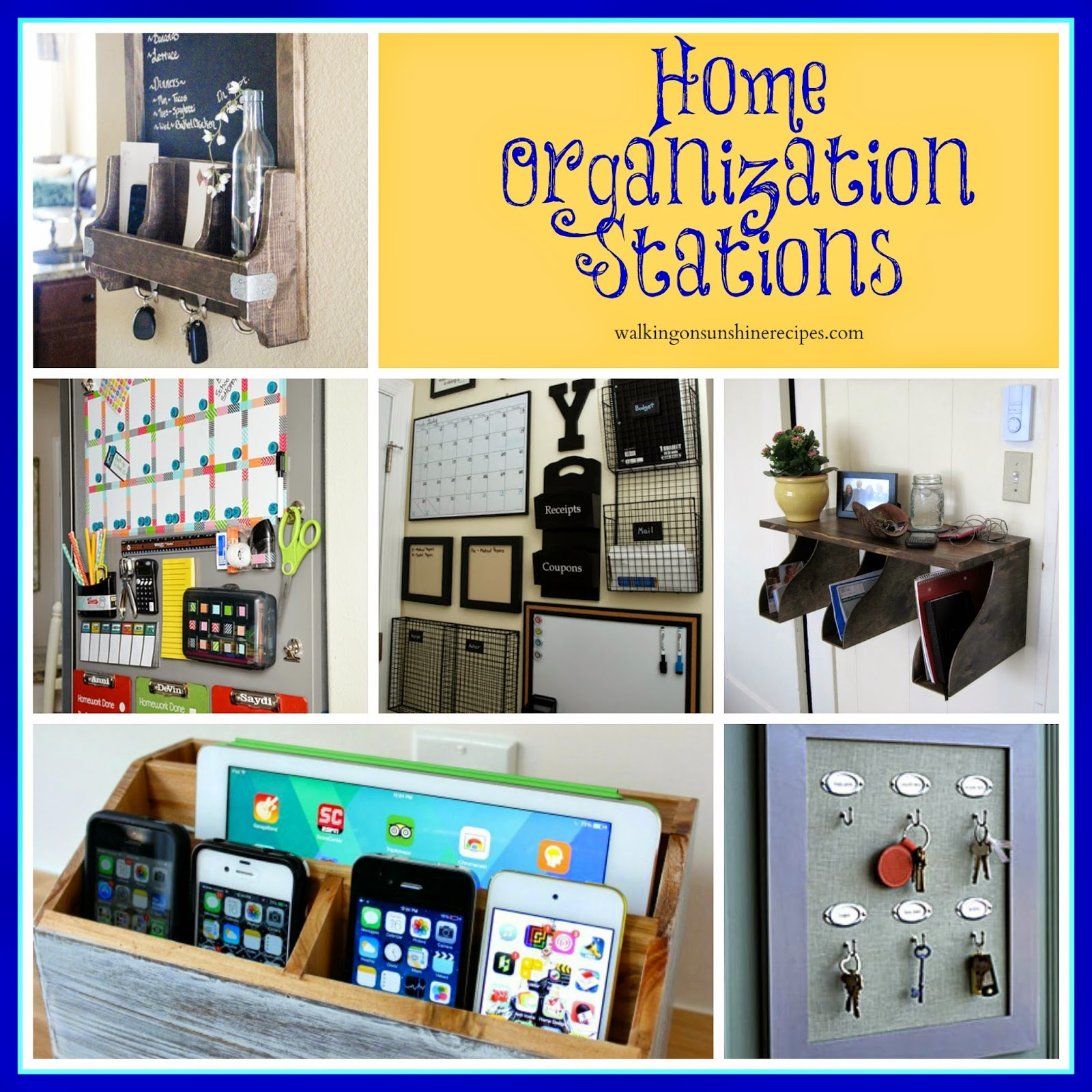 Here are some great ideas to help with your home organization and create beautiful command stations from Walking on Sunshine Recipes.