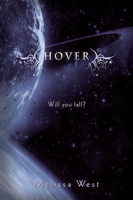Cover Reveal: Hover by Melissa West + Giveaway!