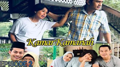 Tonton Drama Kamar Kamariah Episod 2