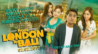 """Daftar Kumpulan Lagu Soundtrack Film From London to Bali (2017)"""
