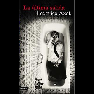 La última salida, Federico Axat