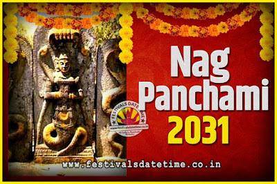 2031 Nag Panchami Pooja Date and Time, 2031 Nag Panchami Calendar