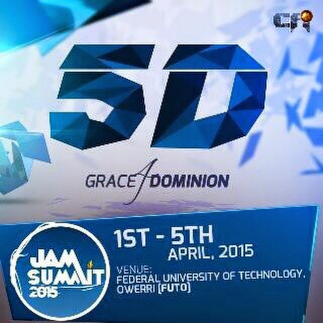 Its another Edition of the Mega and Annual Most Anticipated Impactful Event in Nigeria; JAM SUMMIT 2015, ARE YOU READY!!!
