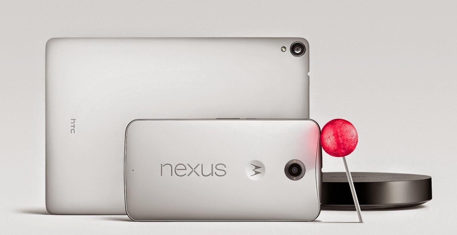 Nexus 6, 9, dan Nexus Player