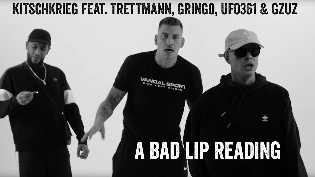 A BAD LIP READING | KitschKrieg feat. Trettmann, Gringo, Ufo361 & Gzuz - Standard