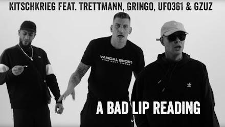 A BAD LIP READING | KitschKrieg feat. Trettmann, Gringo, Ufo361 & Gzuz - Standard