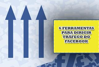 6-ferramentas-para-aumentar-trafego-com-facebook