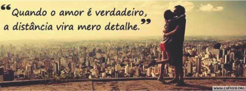 Fotos Para Capa Do Facebook Com Frases De Amor: Capas Para Facebook Amor Verdadeiro