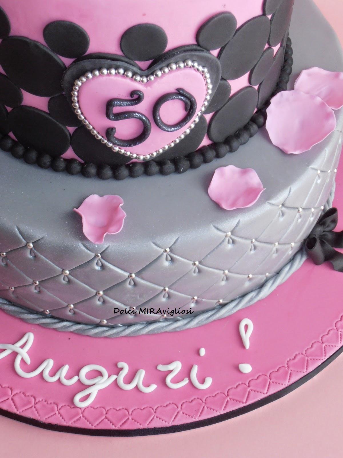 Dolci miravigliosi torta elegante per i 50 anni for Cucinare per 50