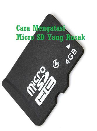 Mengatasi Micro SD yang rusak